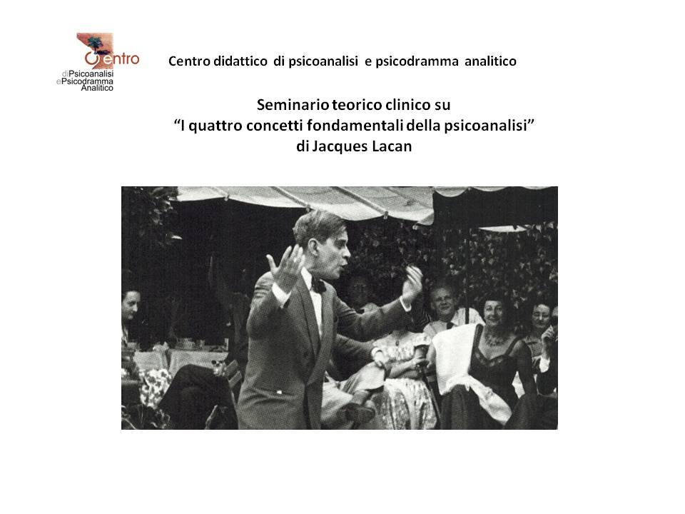 """SEMINARIO TEORICO CLINICO – """"I quattro concetti fondamentali della psicoanalisi"""" di Jacques Lacan"""