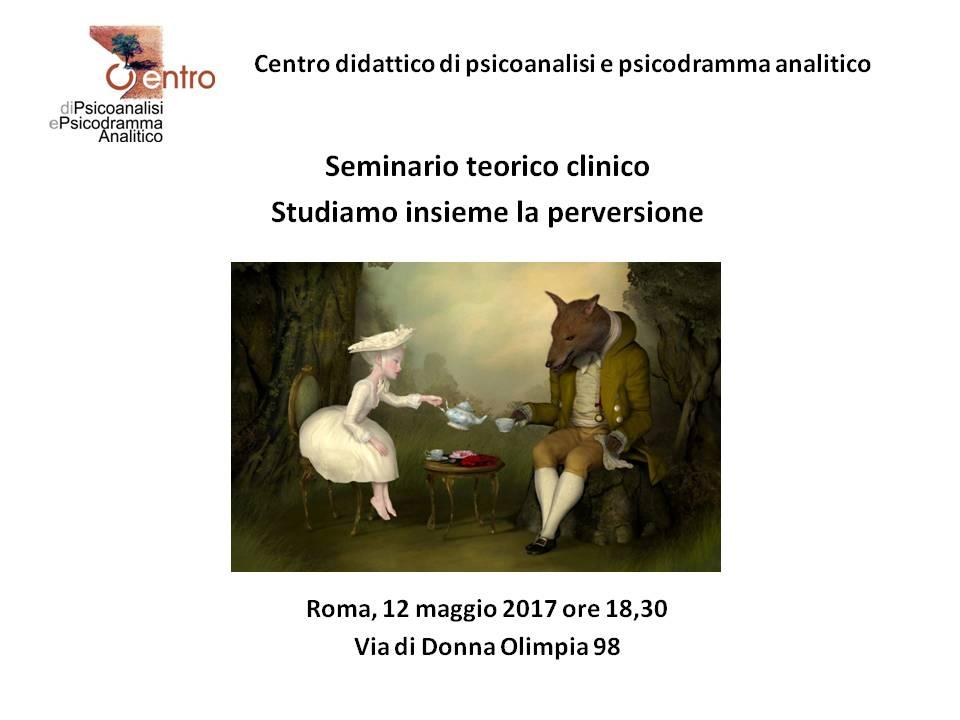 """SEMINARIO TEORICO CLINICO – """"Studiamo insieme la perversione"""""""