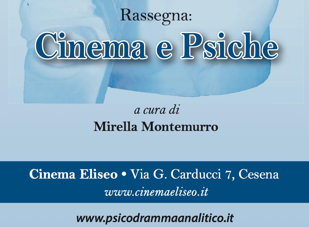 """RASSEGNA – """"Cinema e Psiche"""""""