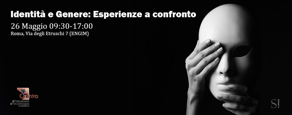 """SEMINARIO TEORICO – CLINICO – """"Identità e Genere: Esperienze a confronto"""""""