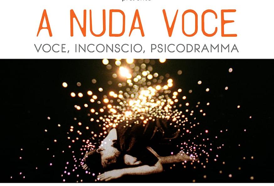 "LIBRO – ""A nuda voce. Voce, Inconscio, Psicodramma"""