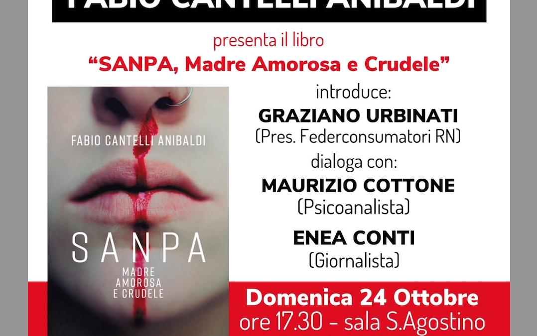 """EVENTO – """"Presentazione del Libro """"Sanpa, Madre Amorosa e Crudele"""""""